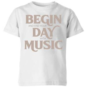 Begin And End Your Day With Music Kids' T-Shirt - White