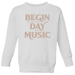 Begin And End Your Day With Music Kids' Sweatshirt - White