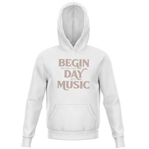 Begin And End Your Day With Music Kids' Hoodie - White