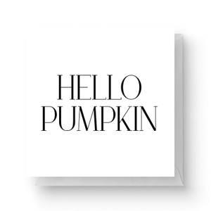 Hello Pumpkin Square Greetings Card
