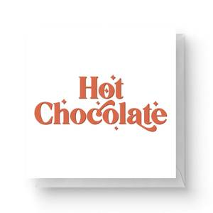Hot Chocolate Square Greetings Card