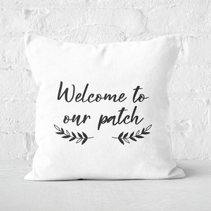 Welcome To Our Pumpkin Patch Square Cushion