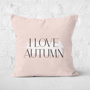 I Love Autumn Square Cushion