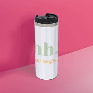 Shh, There May Be Gin In Here Stainless Steel Thermo Travel Mug