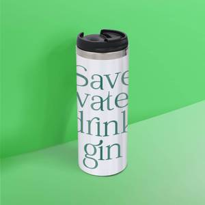 Save Water Drink Gin Stainless Steel Thermo Travel Mug