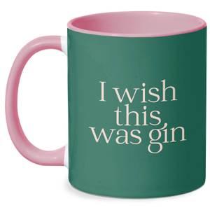 I Wish This Was Gin Mug - White/Pink