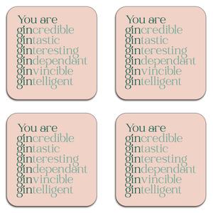 You Are Gin Credible Coaster Set