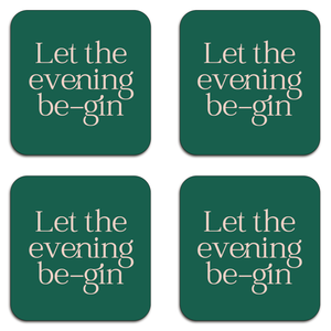 Let The Evening Be Gin Coaster Set