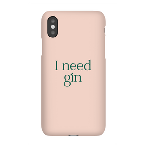 I Need Gin Phone Case for iPhone and Android