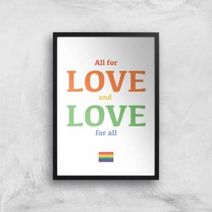 All For Love And Love For All Giclee Art Print