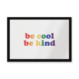 Be Cool Be Kind Entrance Mat