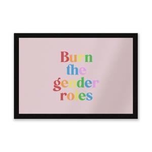 Burn The Gender Roles Entrance Mat
