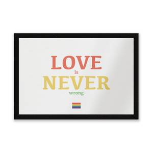 Love Is Never Wrong Entrance Mat