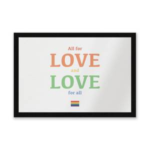 All For Love And Love For All Entrance Mat