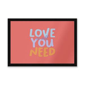 Love Is All You Need Entrance Mat