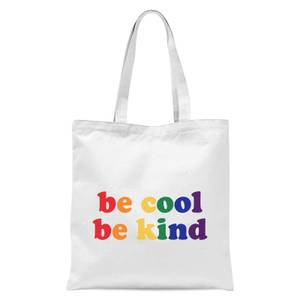 Be Cool Be Kind Tote Bag - White