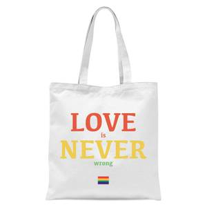 Love Is Never Wrong Tote Bag - White