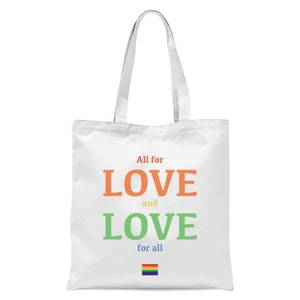 All For Love And Love For All Tote Bag - White