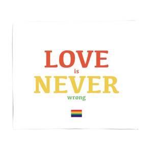 Love Is Never Wrong Fleece Blanket