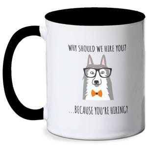 Work Dog Meme Mug - White/Black