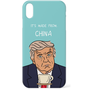 It's Made From China Donal Trump Phone Case for iPhone and Android