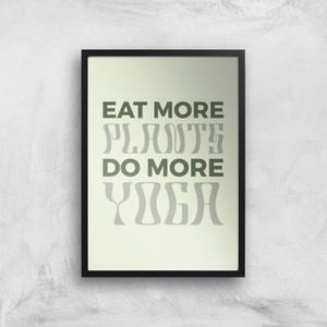 Eat More Plants Do More Yoga Giclee Art Print