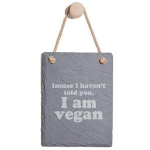 Incase I Haven't Told You, I'm Vegan Engraved Slate Memo Board - Portrait