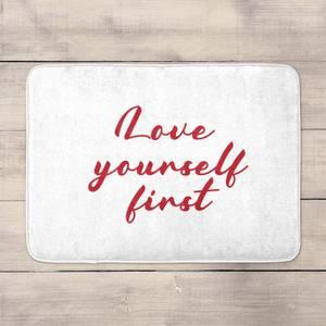 Love Yourself First Bath Mat