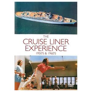 The Cruise Liner Experience - 1950's And 1960's