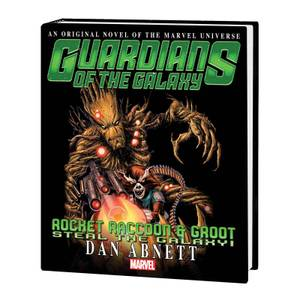 Marvel Guardians of the Galaxy: Rocket Raccoon and Groot Steal the Galaxy! Graphic Novel
