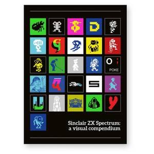 Sinclair ZX Spectrum : A Visual Compendium Livre de poche