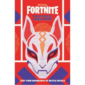 Fortnite Official: The Ultimate Trivia Book