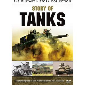 The Miltary History Collection: Story of Tanks