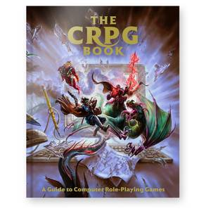 Bitmap Books The CRPG Book: A Guide to Computer Role-Playing Games