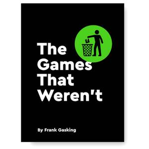 Bitmap Books The Games That Weren't