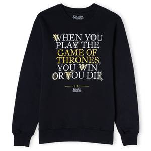 Game of Thrones Win Or Die Unisex Sweatshirt - Black