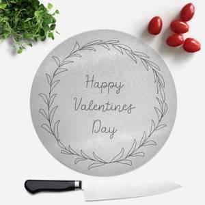 Happy Valentines Day Round Chopping Board