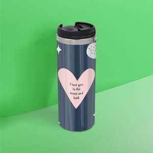 I Love You To The Moon And Back Stainless Steel Thermo Travel Mug