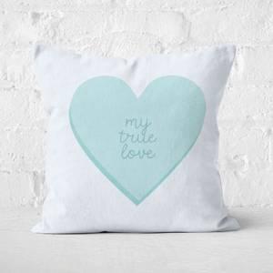 My True Love Blue Heart Square Cushion