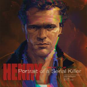 Waxwork - Henry: Portrait of a Serial Killer 180g LP