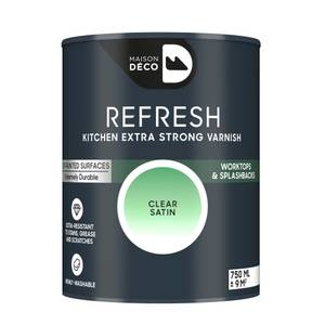 Maison Deco Refresh Kitchen Extra Strong Varnish Clear 750ml