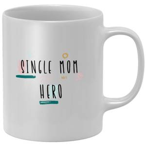 Single Mom Hero Mug