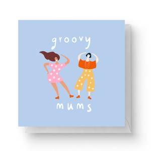 Groovy Mums Square Greetings Card (14.8cm x 14.8cm)