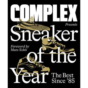 Abrams & Chronicle: Complex Presents Sneaker Of The Year