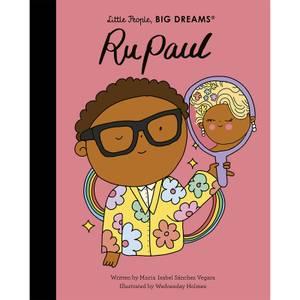 Bookspeed: Little People Big Dreams: RuPaul