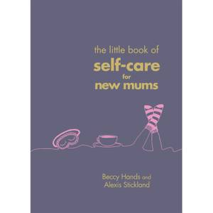 Bookspeed: The Little Book of Self Care for New Mums