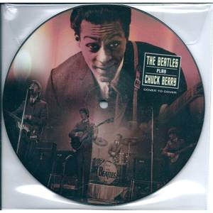 The Beatles - Beatles Play Chuck Berry (Picture Disc) 7""