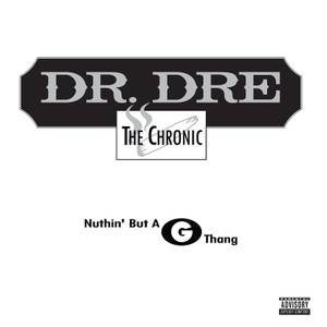 Dr Dre - Nuthin' But A G Thang 12""