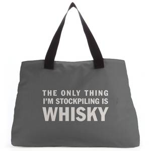 The Only Thing I'm Stockpiling Is Whisky Tote Bag
