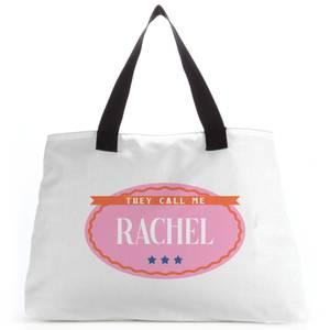 They Call Me Rachel Tote Bag